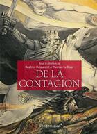 Couverture du livre « De la contagion » de Thomas Le Roux et Beatrice Delaurenti aux éditions Vendemiaire