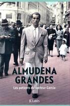 Couverture du livre « Les patients du docteur García » de Almudena Grandes aux éditions Lattes