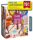 Couverture du livre « Code civil (édition 2015) » de Laurent Leveneur aux éditions Lexisnexis