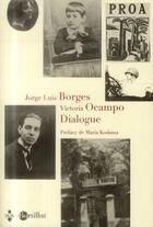Couverture du livre « Dialogue » de Jorge Luis Borges aux éditions Bartillat