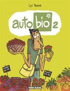 Couverture du livre « Auto bio t.2 » de Cyril Pedrosa aux éditions Fluide Glacial