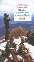 Couverture du livre « Militaires en guerilla durant guerre » de Jauffret J-C. V aux éditions Complexe