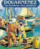 Couverture du livre « Douarnenez au bonheur des peintres » de Henri Belbeoch aux éditions Palantines