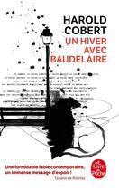 Couverture du livre « Un hiver avec Baudelaire » de Harold Cobert aux éditions Lgf