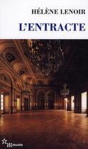 Couverture du livre « L'entracte » de Helene Lenoir aux éditions Minuit