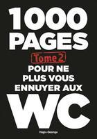 Couverture du livre « 1000 pages pour ne plus vous ennuyer aux WC t.2 » de Annie Pastor aux éditions Desinge Hugo Cie