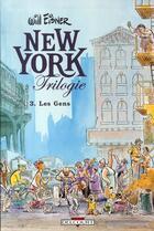 Couverture du livre « New York trilogie t.3 ; les gens » de Will Eisner aux éditions Delcourt
