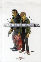 Couverture du livre « Ma révérence » de Wilfrid Lupano et Rodguen aux éditions Delcourt