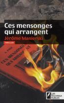 Couverture du livre « Ces mensonges qui arrangent » de Jerome Manierski aux éditions Les Nouveaux Auteurs