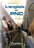 Couverture du livre « L'anglais du PNC (3e édition) » de Almut Plays aux éditions Cepadues