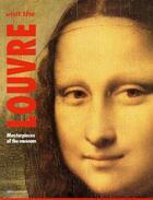 Couverture du livre « Visit the Louvre ; masterpieces of the museum » de Valerie Mettais aux éditions Art Lys