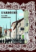 Couverture du livre « L'Ardèche ; les 339 communes » de Collectif aux éditions Delattre