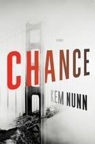 Couverture du livre « Chance » de Kem Nunn aux éditions Scribner