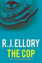 Couverture du livre « The Cop » de Roger Jon Ellory aux éditions Overlook