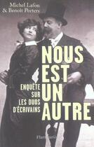 Couverture du livre « Nous est un autre - enquete sur les duos d'ecrivains » de Michel Lafon aux éditions Flammarion