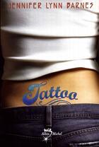 Couverture du livre « Tattoo » de Jennifer Lynn Barnes aux éditions Albin Michel Jeunesse