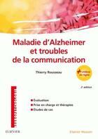 Couverture du livre « Maladie d'Alzheimer et troubles de la communication » de Thierry Rousseau aux éditions Elsevier-masson