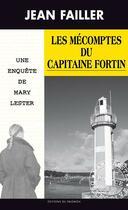 Couverture du livre « Les mécomptes du capitaine Fortin » de Jean Failler aux éditions Palemon