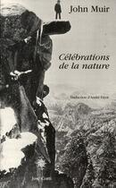 Couverture du livre « Célébrations de la nature » de John Muir aux éditions Corti