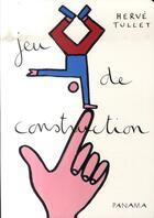 Couverture du livre « Jeu de construction » de Herve Tullet aux éditions Panama
