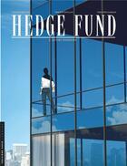 Couverture du livre « Hedge fund T.2 ; actifs toxiques » de Roulot Tristan et Philippe Sabbah et Patrick Henaff aux éditions Lombard