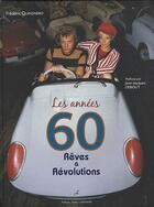Couverture du livre « Les années 60 ; rêves et révolutions » de Frederic Quinonero aux éditions Editions Carpentier