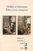 Couverture du livre « Oralité et littérature ; échos, écarts, résurgences » de Cahiers De Litterature Orale aux éditions Inalco