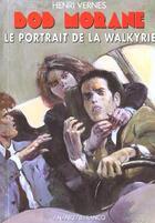 Couverture du livre « Bob Morane ; le portrait de la Walkyrie » de Henri Vernes aux éditions Ananke