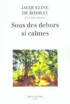Couverture du livre « Sous des dehors si calmes » de Romilly Jacqueline aux éditions Fallois