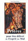 Couverture du livre « Prières pour être délivré de l'esprit du mal » de N aux éditions Icone De Marie