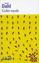 Couverture du livre « Gelee royale/william et mary » de Roald Dahl aux éditions Folio