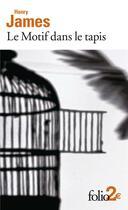Couverture du livre « Le motif dans le tapis » de Henry James aux éditions Gallimard