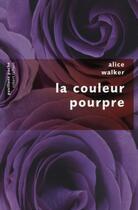 Couverture du livre « La couleur pourpre » de Alice Walker aux éditions Robert Laffont