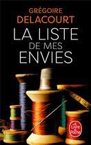 Couverture du livre « La liste de mes envies » de Gregoire Delacourt aux éditions Lgf