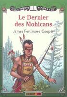 Couverture du livre « Dernier des mohicans » de Fenimore Cooper Jame aux éditions Rouge Et Or