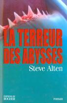Couverture du livre « La terreur des abysses » de Steven Alten aux éditions Rocher