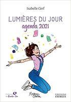 Couverture du livre « Lumières du jour (édition 2021) » de Cerf Isabelle aux éditions Exergue