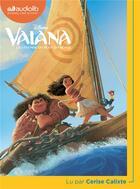Couverture du livre « Vaiana - la legende du bout du monde » de Disney Walt aux éditions Audiolib
