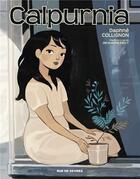 Couverture du livre « Calpurnia T.2 » de Daphne Collignon aux éditions Rue De Sevres