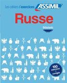 Couverture du livre « Russe débutants » de Victoria Melnikova-Suchet aux éditions Assimil