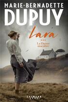 Couverture du livre « Lara T.3 ; la danse macabre » de Marie-Bernadette Dupuy aux éditions Calmann-levy