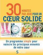 Couverture du livre « 30 minutes par jour pour un coeur solide » de Collectif aux éditions Selection Du Reader's Digest