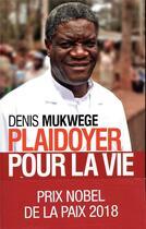 Couverture du livre « Plaidoyer pour la vie » de Denis Mukwege aux éditions Archipel