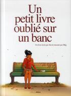 Couverture du livre « Un petit livre oublié sur un banc t.1 » de Jim et Mig aux éditions Bamboo