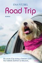 Couverture du livre « Road trip » de Ena Fitzbel aux éditions City