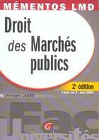 Couverture du livre « Droit des marches publics (2e édition) » de Christophe Lajoye aux éditions Gualino