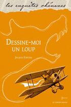 Couverture du livre « Dessine-moi un loup » de Jacques Fortier aux éditions Le Verger