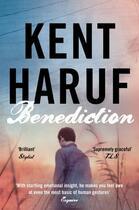 Couverture du livre « Benediction » de Kent Haruf aux éditions Pan Macmillan