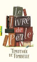 Couverture du livre « Le livre de Perle » de Timothée de Fombelle aux éditions Gallimard-jeunesse