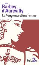 Couverture du livre « La vengeance ; le dessous de cartes d'une partie de whist » de Jules Barbey D'Aurevilly aux éditions Gallimard
